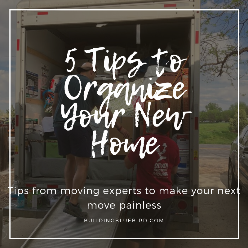 5 tips to organize your new home fast